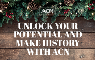Unlock Your Potential and Make History with ACN